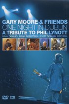 Gary Moore & Friends - One Night In Dublin -Tribute To Phil Lynott