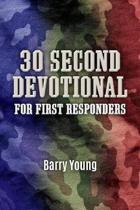 30 Second Devotional for First Responders