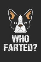 Who Farted: Funny Dog Fart Joke ruled Notebook 6x9 Inches - 120 lined pages for notes, drawings, formulas - Organizer writing book