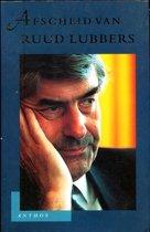 Afscheid van Ruud Lubbers