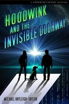 Hoodwink and the Invisible Doorway