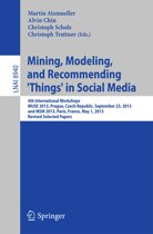Mining, Modeling, and Recommending 'Things' in Social Media