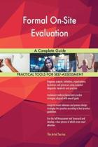 Formal On-Site Evaluation a Complete Guide