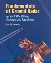 Fundamentals of Ground Radar for Air Traffic Control Engineers and Technicians