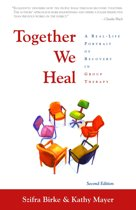 Together We Heal: A Real-Life Portrait of Recovery in Group Therapy for Adult Children of Alcoholics