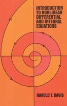 Introduction to Non-linear Differential and Integral Equations