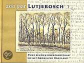 200 jaar Lutjebosch
