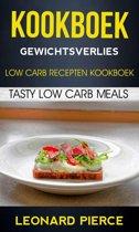 Kookboek - Kookboek: Gewichtsverlies: Low Carb Recepten Kookboek: Tasty Low Carb Meals