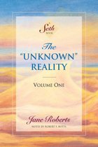 """The """"Unknown"""" Reality, Volume One"""