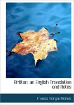 Britton; An English Translation and Notes