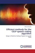 Efficient Methods for the Celp Speech Coding Algorithm