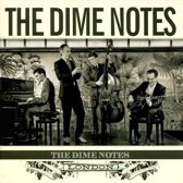 The Dime Notes, London