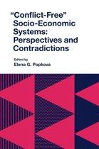 ''Conflict-Free'' Socio-Economic Systems