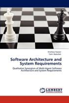 Software Architecture and System Requirements