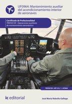 Mantenimiento auxiliar del acondicionamiento interior de aeronaves
