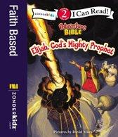 Elijah, God's Mighty Prophet