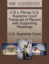 U S V. Pitman U.S. Supreme Court Transcript of Record with Supporting Pleadings