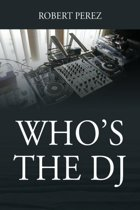 Who's the DJ
