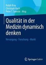 Qualit t in Der Medizin Dynamisch Denken