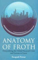 Anatomy of Froth