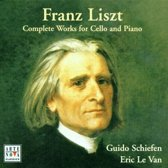 LISZT: COMPLETE WORKS FOR CELLO AND PIANO