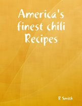 America's Finest Chili Recipes