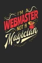 I'm A Webmaster Not A Magician