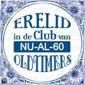 Delfts Blauwe Spreukentegel - Erelid in de club van NU-AL-60 oldtimers