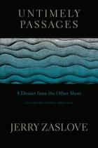Untimely Passages