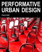 Performative Urban Design
