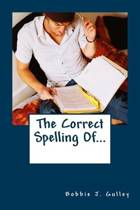 The Correct Spelling Of...