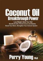 Coconut Oil Breakthrough Power