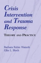 Crisis Intervention and Trauma Response