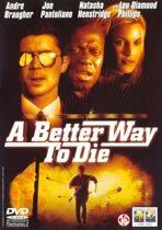 Better Way To Die (dvd)