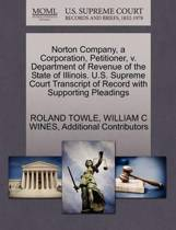 Norton Company, a Corporation, Petitioner, V. Department of Revenue of the State of Illinois. U.S. Supreme Court Transcript of Record with Supporting Pleadings