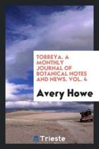 Torreya. a Monthly Journal of Botanical Notes and News. Vol. 4