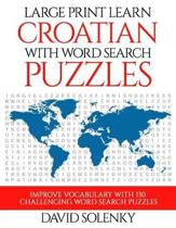 Large Print Learn Croatian with Word Search Puzzles