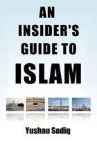 An Insider's Guide To Islam