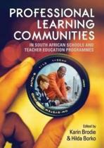 Professional learning communities in South African schools and teacher education programmes