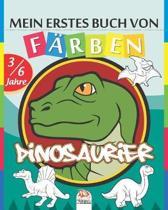 Mein erstes Buch von - F rben - Dinosaurier