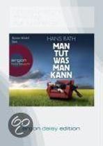 Man tut, was man kann (DAISY Edition)