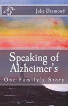 Speaking of Alzheimer's