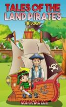 Tales of the Land Pirates Trilogy
