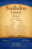 Sudoku 10x10 Deluxe - Easy to Extreme - Volume 14 - 468 Puzzles