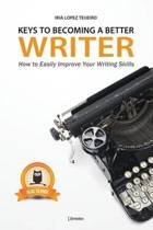 Keys to Becoming a Better Writer