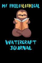 My Philoslothical Watercraft Journal