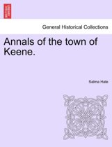 Annals of the Town of Keene.