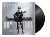 A Love So Beautiful: Roy Orbison With The Royal Philharmonic Orchestra (LP)