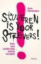 Studeren is voor strevers