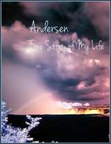 True Story of My Life: A Sketch by Hans Christian Andersen